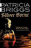 Silver Borne: Mercy Thompson Book 5