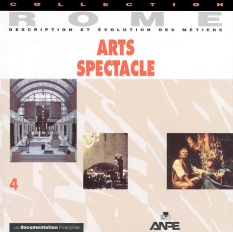 Arts - spectacles, volume 4