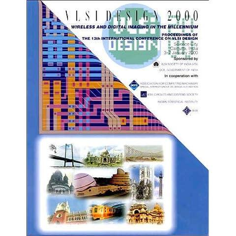 Vlsi Design 2000: 13th International Conference on Vlsi Design, January 2000, Science        City Calcutta, India