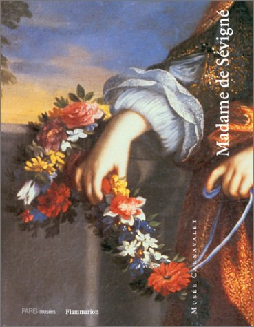 Madame de Sevigne par Musee Carnavalet