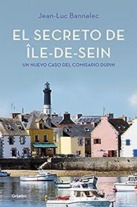 El secreto de Île-de-Sein par Jean-Luc Bannalec