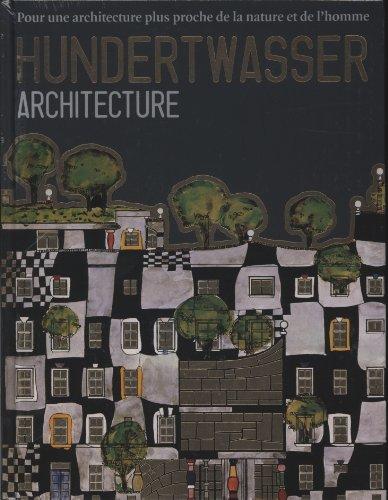 Hundertwasser : Architecture, pour une architecture plus proche de la nature et de l'homme par Jumbo
