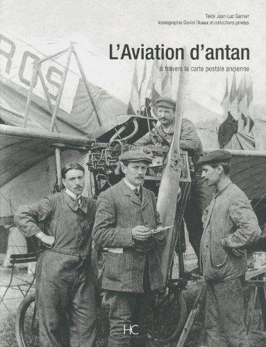 L'aviation d'antan par Jean-luc Garnier