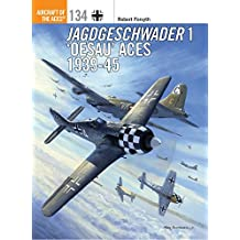 Jagdgeschwader 1 'Oesau' Aces 1939-45 (Aircraft of the Aces (Osprey))