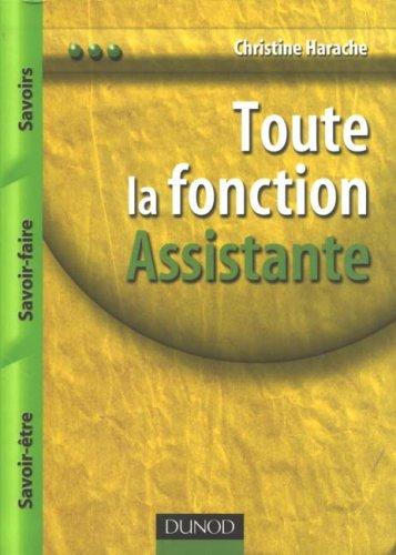 Toute la fonction Assistant(e) : Savoirs, savoir-faire, savoir-tre