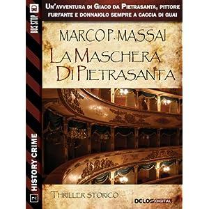 La maschera di Pietrasanta (History Crime)