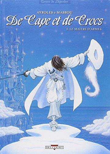De Cape et de Crocs, Tome 8 : Le Maître...
