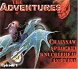 The Adventures of Chainsaw, Sprocket, Knucklehead and Tank (Episode Biker Trilogy)