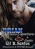 Box Brian Guerreiro Espartano+conto (Volume único) (Portuguese Edition)