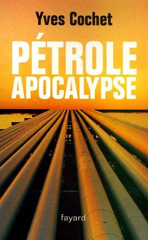 "<a href=""/node/28755"">Pétrole apocalypse</a>"