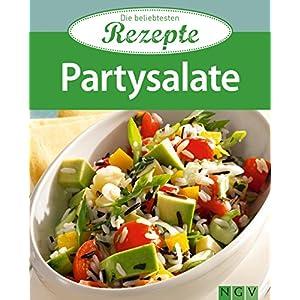 Partysalate: Die beliebtesten Rezepte (German Edition)