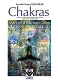 chakras manuel d harmonisation avec les cristaux