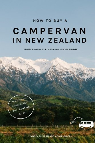 How to Buy a Campervan in New Zealand: Your Complete Step-by-Step Guide