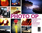 Photo Op: 52 Weekly Ideas for Creative Image-Making