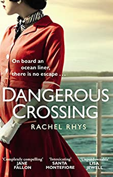 Dangerous Crossing: The captivating Richard & Judy Book Club 2017 page-turner by [Rhys, Rachel]