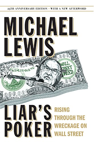 Descargar Liar's Poker (25th Anniversary Edition): Rising Through the Wreckage on Wall Street (25th Anniversary Edition) Epub