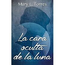 La cara oculta de la luna: Novela corta (Spanish Edition)