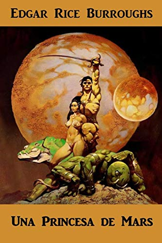 Una Princesa de Mart: A Princess of Mars, Catalan edition por Edgar Rice Burroughs