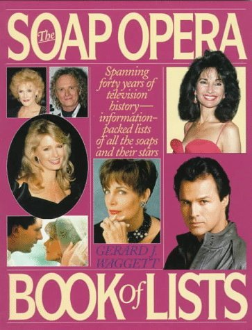 the-soap-opera-book-of-lists-by-gerard-j-waggett-1996-05-01