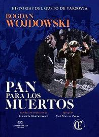 Pan para los muertos par Bogdan Wojdowski