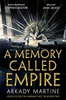 A Memory Called Empire (Teixcalaan) (English Edition)