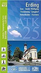 ATK25-N13 Erding (Amtliche Topographische Karte 1:25000): Isen, Sankt Wolfgang, Forstinning, Lengdorf, Hohenlinden, Forstern (ATK25 Amtliche Topographische Karte 1:25000 Bayern)