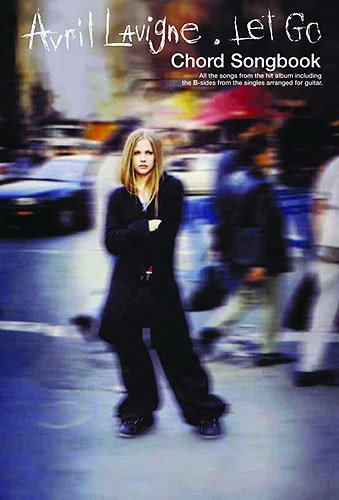 Avril Lavigne: Let Go (Chord Songbook). For Testi e accordi