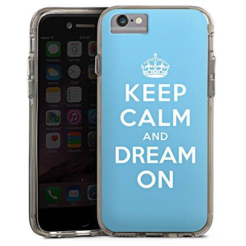 Apple iPhone 6s Plus Bumper Hülle Bumper Case Glitzer Hülle Keep Calm and Dream On Phrases Sayings Bumper Case transparent grau