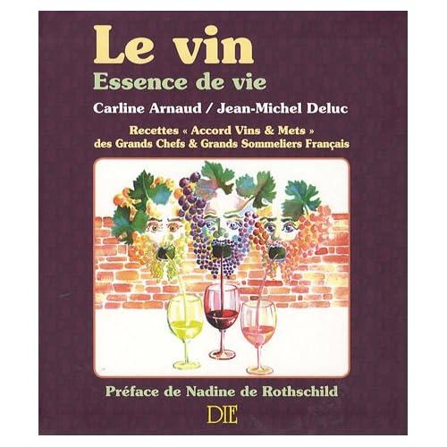 Le vin : Essence de vie