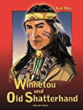 Winnetou und Old Shatterhand