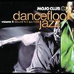 Mojo Club Vol.9 (Never Felt So Free)
