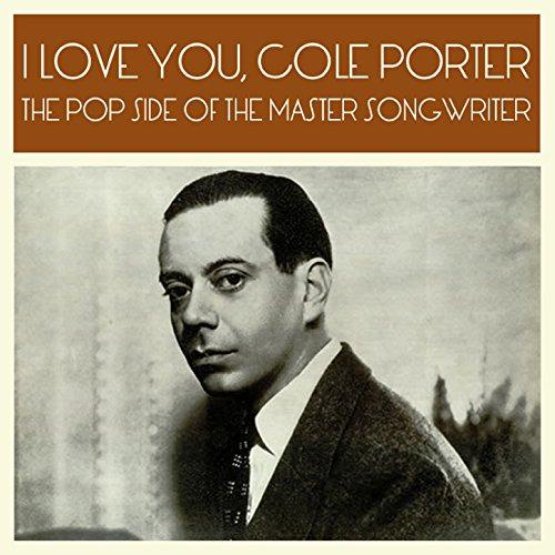 I Love You, Cole Porter: The P...