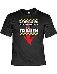 Sprüche Fun Tshirt Kostenloser Alkoholtest für Frauen in schwarz : )