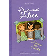 Le journal d'Alice - tome 3 Confidences sous l'érable