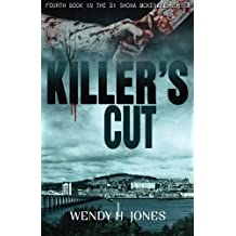 Killer's Cut: DI Shona McKenzie Mysteries Book 4 (The DI Shona McKenzie Mysteries) (Volume 4) by Wendy H. Jones (2016-04-08)