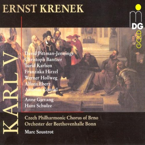Krenek: Karl V (Gesamtaufnahme) (Aufnahme Beethovenhalle Bonn Oktober 2000)