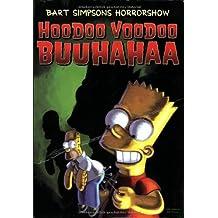 Bart Simpsons Horrorshow: Hoodoo Voodooo Buuuhahaa ,Bd. 4