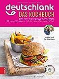 Deutschlank - Das Kochbuch: Einfach individuell abnehmen: 100 Lieblingsrezepte mit der neuen Schlank-Formel - Achim Sam