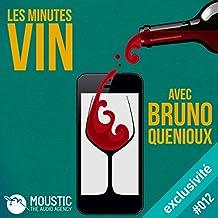 La Bourgogne (Les Minutes Vin 12)