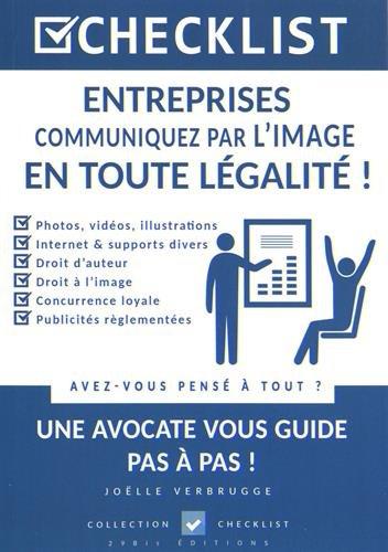 Entreprises : communiquez par l'image en toute légalité !