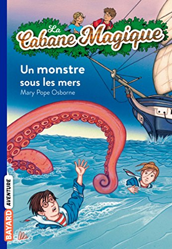 La cabane magique, Tome 34: Un monstre sous les mers par Mary Pope Osborne