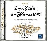 Die Heiden von Kummerow. Hörbuch: Die Heiden von Kummerow 2. 2 CDs: Die Austreibung und andere Geschichten: TEIL 2