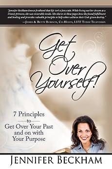 Get Over Yourself! di [Beckham, Jennifer]