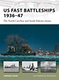 US Fast Battleships 1936-47: The North Carolina and South Dakota classes (New Vanguard)