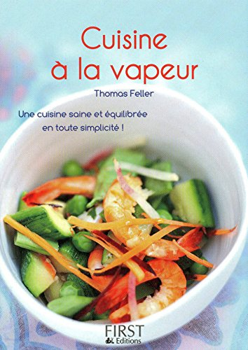 Le Petit livre de - Cuisine à la vapeur