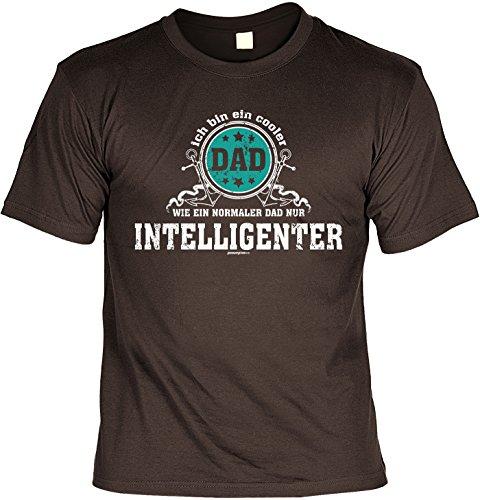Papa-Shirt/Fun/Spaß-Shirt für Väter: ich bin ein cooler Dad WIE EIN NORMALER DAD NUR INTELLIGENTER Braun