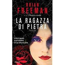 La ragazza di pietra (I thriller con Jonathan Stride) (Italian Edition)