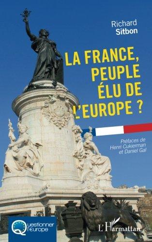 La France, peuple élu de l'Europe