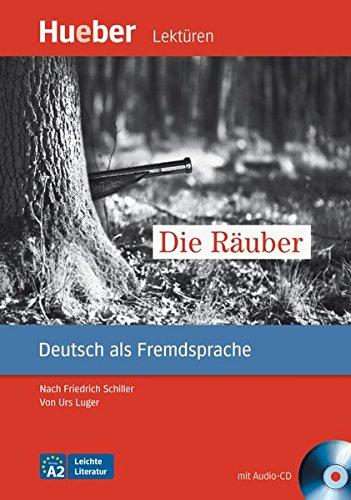 Die Rauber - Leseheft mit Audio-CD par Urs Luger