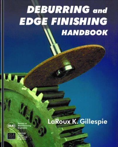 Deburring and Edge Finishing Handbook (Edge-finishing)